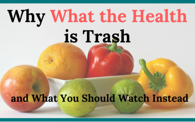 Why What the Health is Trash and What You Should Watch Instead