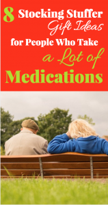 8 Stocking Stuffer Gifts for Older People Who Take a Lot of Medications - Pinterest