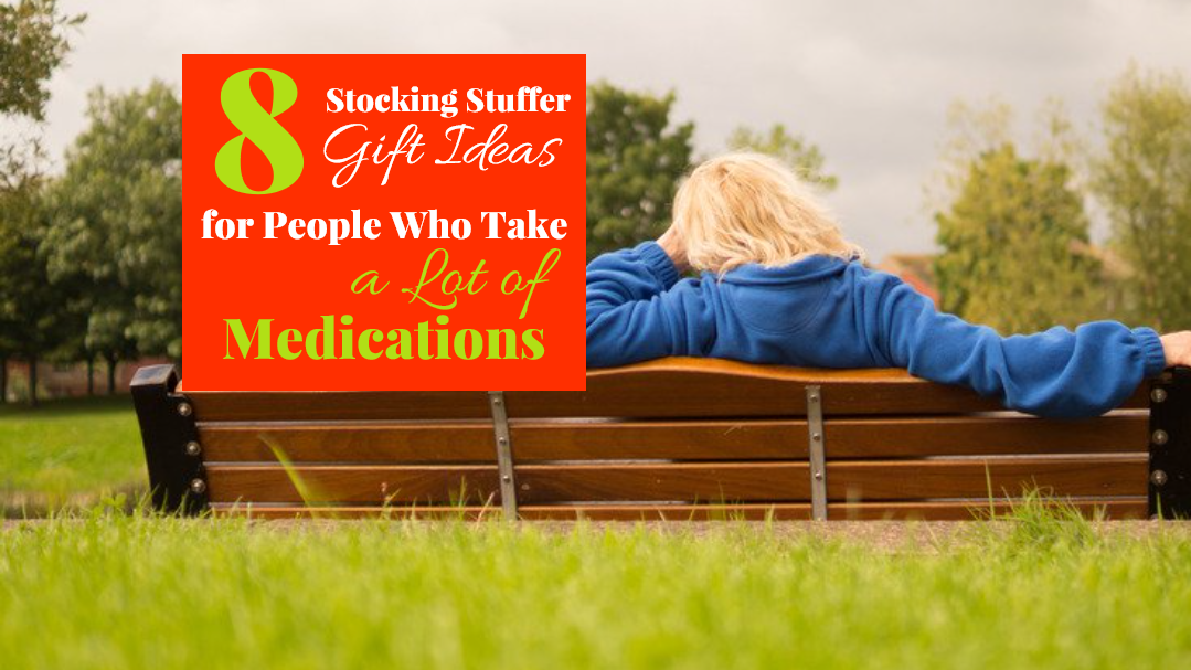 8 Practical Gifts for Older People Who Take a Lot of Medications
