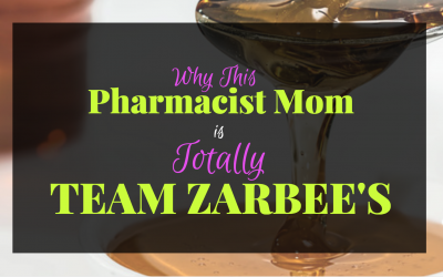 Why This Pharmacist Mom is Totally Team Zarbee's